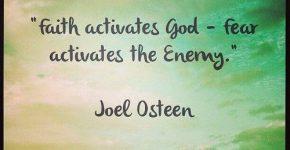 faith-activates-god-fear-activates-the-enemy-quote-1