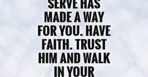 the-god-we-serve-has-made-a-way-for-you-have-faith-trust-him-and-walk-in-your-purpose-quote-1